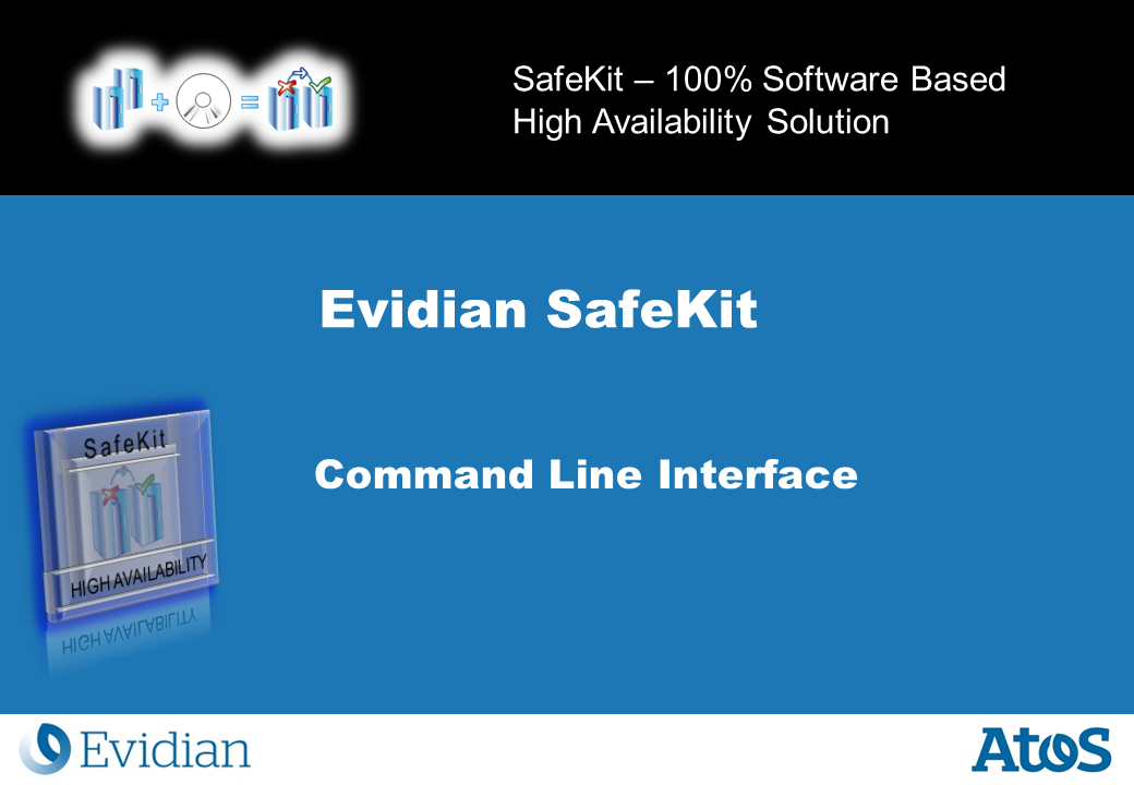 Evidian SafeKit Training - Command Line Interface - Slide 1