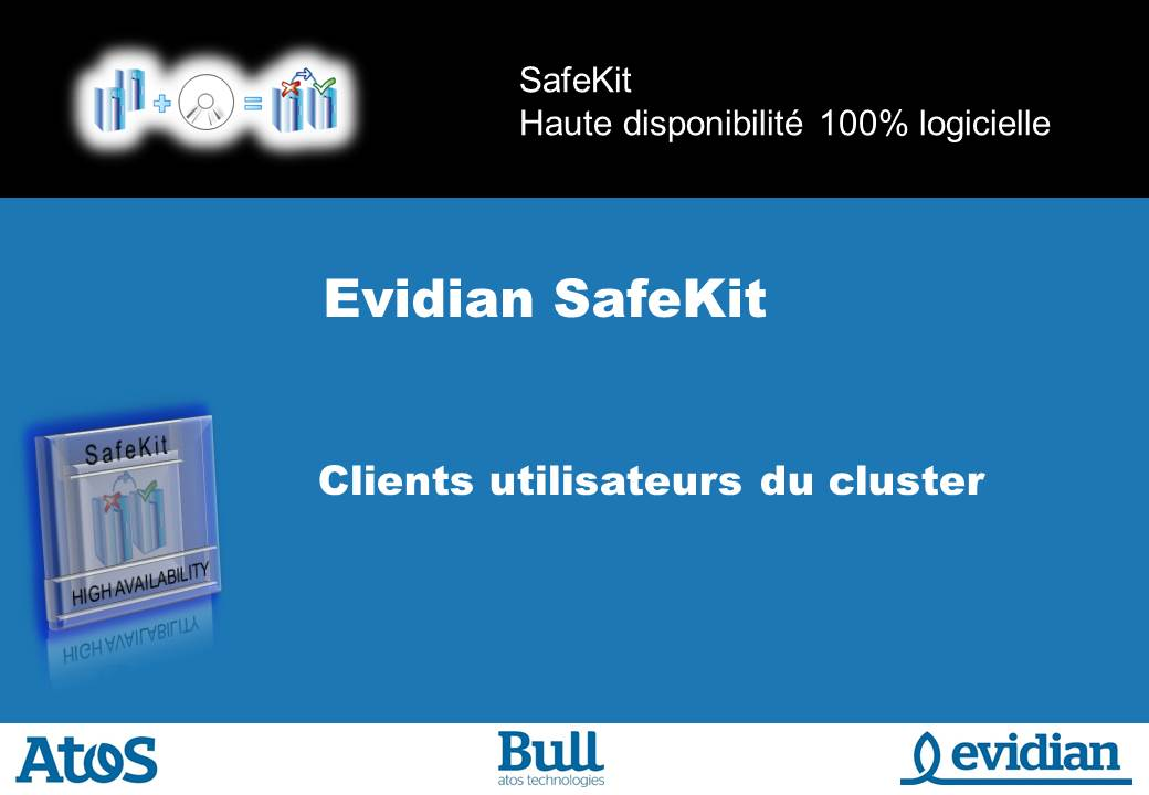 Formation à Evidian SafeKit - Clients - Slide 1