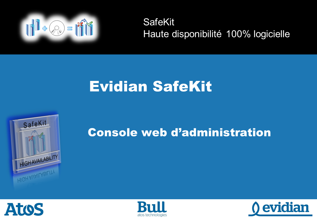 Formation à Evidian SafeKit - Console de gestion web - Slide 1