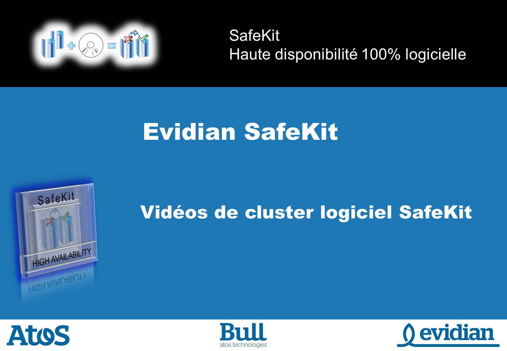 Formation à Evidian SafeKit - Videos - Slide 1