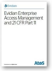 Evidian Enterprise Access Management <br>and 21 CFR Part 11