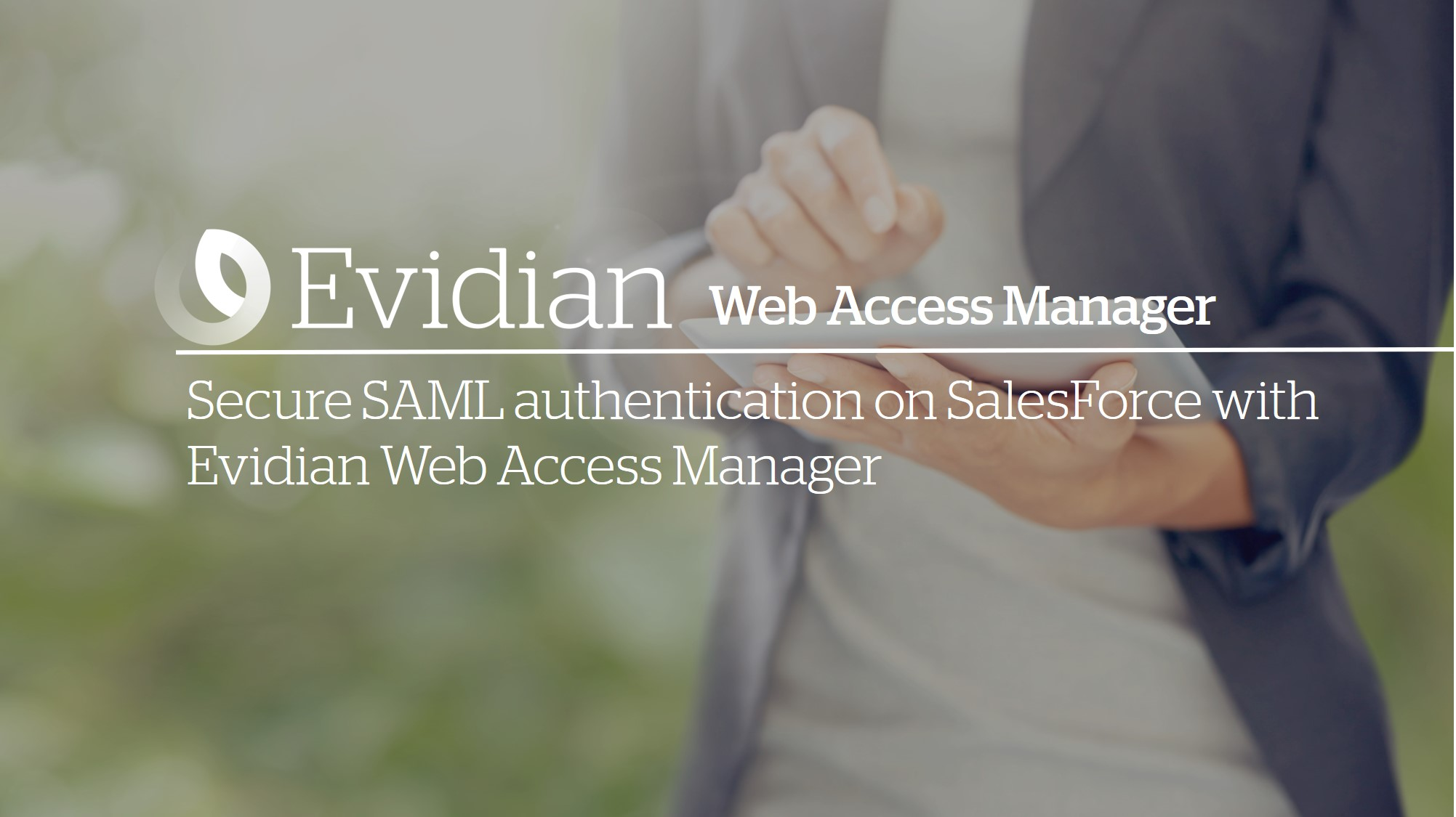 Secure SAML authentication on SalesForce with Evidian WAM