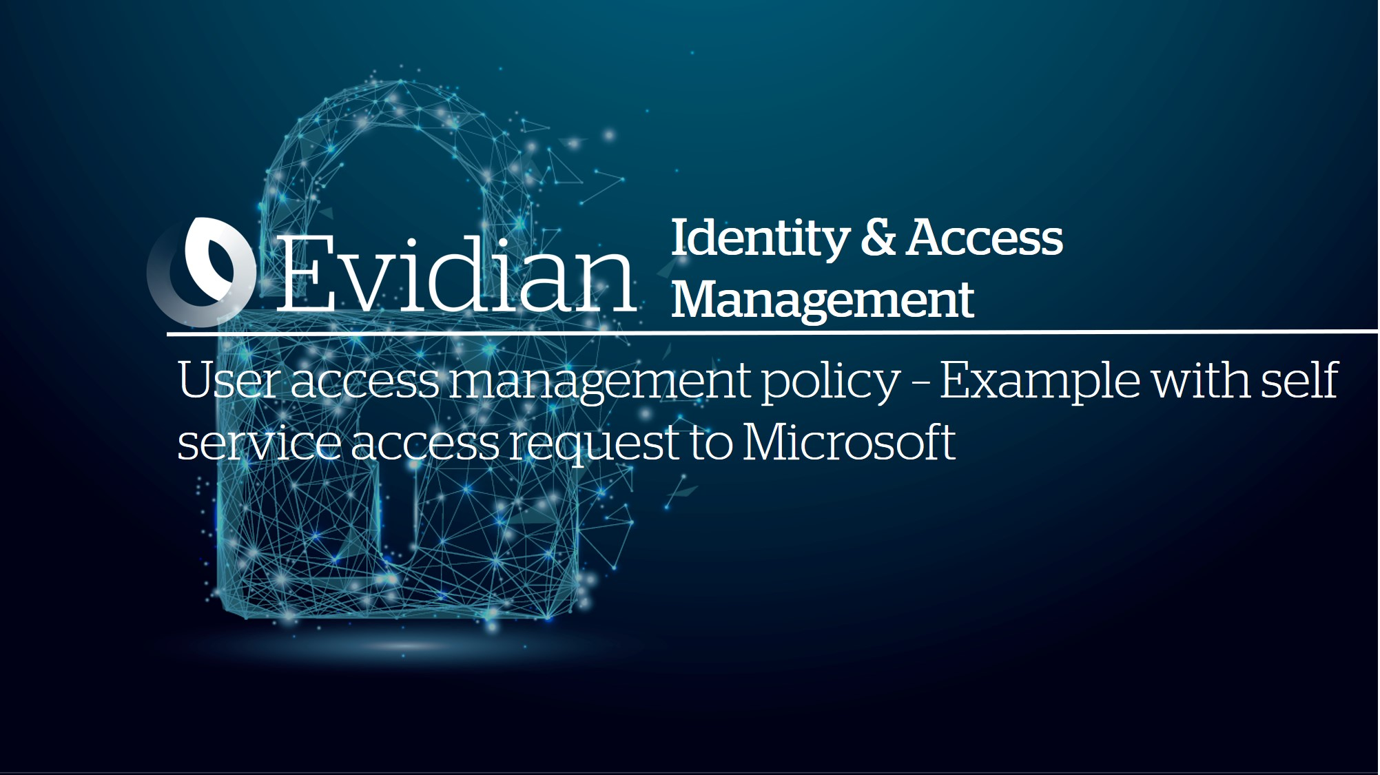 User access management policy - Example with self service access request to Microsoft Office 365